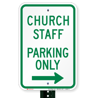 Church Staff Parking Only with Right Arrow Signs