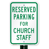 Parking Space Reserved For Church Staff Signs