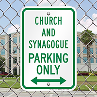 Church And Synagogue Parking Only Bidirectional Arrow Signs