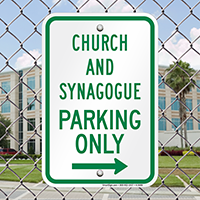 Church And Synagogue Parking With Right Arrow Signs