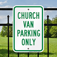 CHURCH VAN Reserved Parking Sign