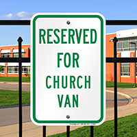 RESERVED FOR CHURCH VAN Signs