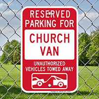 Reserved Parking For Church Van Signs