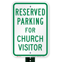Parking Space Reserved For Church Visitor Signs