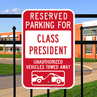Reserved Parking For Class President Signs