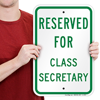 Reserved For Class Secretary Signs