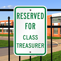 Reserved For Class Treasurer Signs