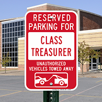 Reserved Parking For Class Treasurer Signs