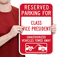 Reserved Parking For Class Vice President Signs