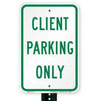 CLIENT PARKING ONLY Signs