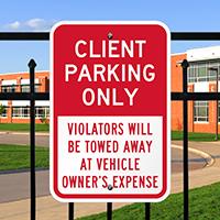 Client Parking Violators Towed Away Signs