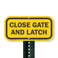 Close Gate And Latch Signs