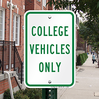 Reserved Parking: COLLEGE VEHICLES ONLY Signs