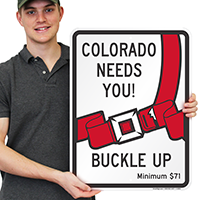 Colorado Buckle Up Seat Belt Safety Signs