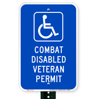 Combat Disabled Veteran Permit Signs