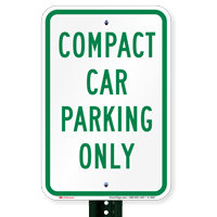 Compact Car Only Sign