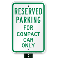 Parking Space Reserved For Compact Car Only Signs