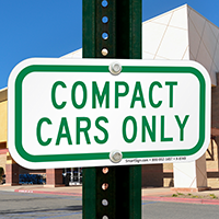 COMPACT CARS ONLY Signs