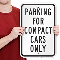 Parking For Compact Cars Only Sign