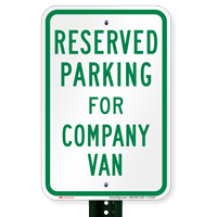 Parking Space Reserved For Company Van Signs