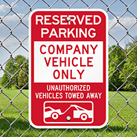 Company Vehicle Only, Unauthorized Vehicles Towed Away Signs
