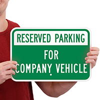 Reserved Parking For Company Vehicle Signs