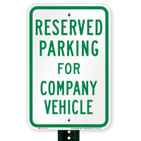 Parking Space Reserved For Company Vehicle Signs