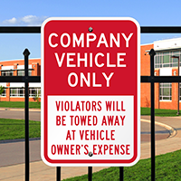 Company Vehicle Only, Violators Towed Away Signs