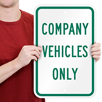 COMPANY VEHICLES ONLY Aluminum Reserved Parking Sign