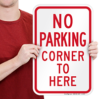 No Parking - Corner To Here Signs