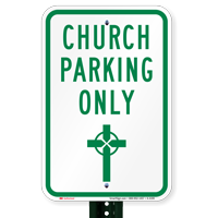 Church Parking Only Signs (Cross Symbol)