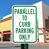 Parallel To Curb Parking Only Signs