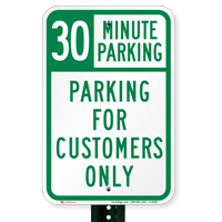 30 Minutes Parking For Customers Only Signs