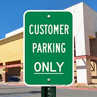 Reserved Customer Parking Signs