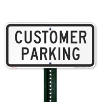 CUSTOMER PARKING Lot Signs