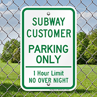Subway Customer Parking Only Signs