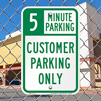 Customer Parking Only with Minute Limit Signs