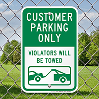 Customer Parking Only Signs (Violators Towed)