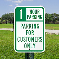 1 Hour Parking For Customers Only Signs