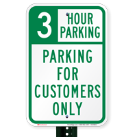 3 Hour Parking For Customers Only Sign