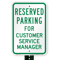 Novelty Parking Reserved For Customer Service Manager Signs