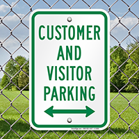 Customer And Visitor Parking Bidirectional Arrow Signs