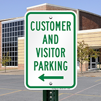 Customer And Visitor Parking With Left Arrow Signs