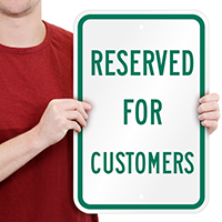 Reserved Customers Signs