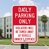 Daily Parking Only, Violators Towed Signs