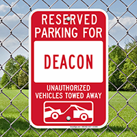 Reserved Parking For Deacon Signs
