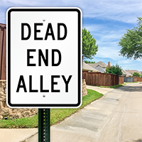 Dead End Alley Signs