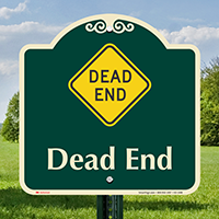 Dead End Signature Sign