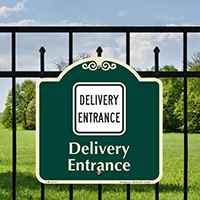 Delivery Entrance Signature Sign