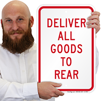 Delivery Goods To Rear Signs